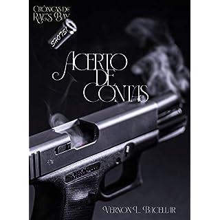 Acerto de Contas (Crônicas de Rat's Bay - Shots! Livro 1) (Portuguese Edition)