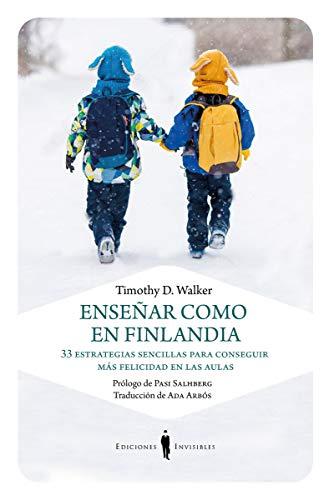 Enseñar coma en Finlandia (Carta blanca) por Timothy D. Walker