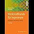 Werkstoffkunde für Ingenieure: Grundlagen, Anwendung, Prüfung (Springer-Lehrbuch)