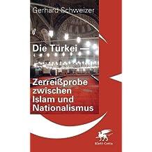 Die Türkei - Zerreißprobe zwischen Islam und Nationalismus