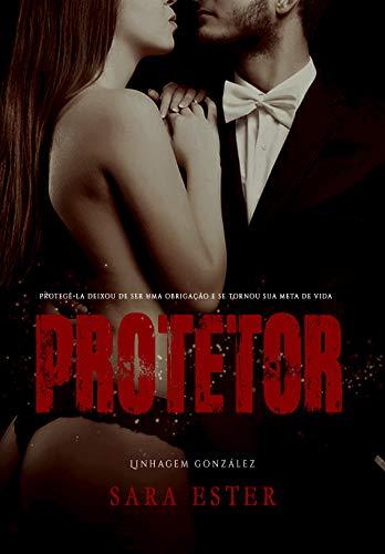 Protetor (LINHAGEM GONZÁLEZ Livro 1) (Portuguese Edition)