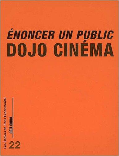 Enoncer un public par Dojo Cinéma
