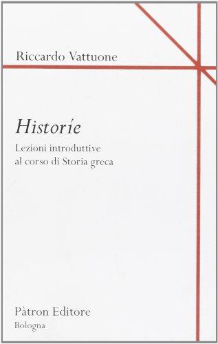 Historíe. Lezioni introduttive al corso di storia greca