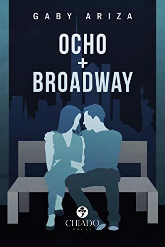 Ocho + Broadway eBook: Gaby Ariza: Amazon.es: Tienda Kindle
