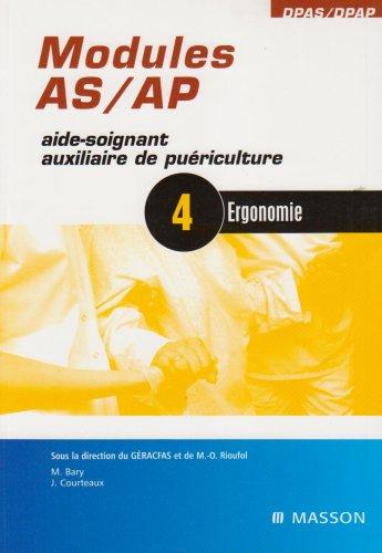 Modules AS/AP - 4 - Ergonomie - Aide-soignant, auxiliaire de puriculture: POD