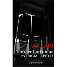 Loulou: Thriller horrifique