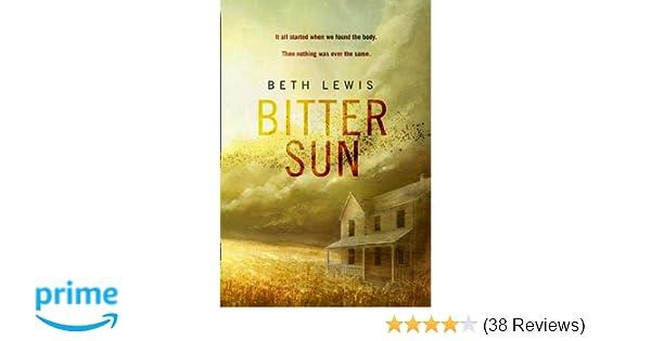 Bitter Sun: Amazon co uk: Beth Lewis: 9780008145507: Books