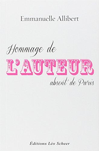 Hommage de l'auteur absent de Paris