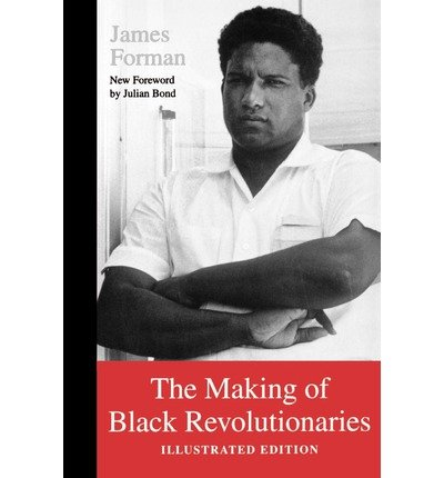 [ { The Making of Black Revolutionaries: Illustrated Edition } ] BY ( Author ) Sep-1997 [ Paperback ]