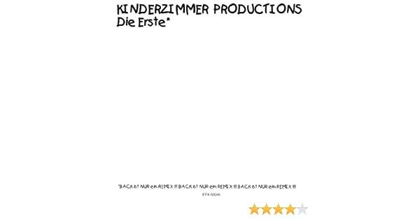 Kinderzimmer Productions Die Erste Kinderzimmer Productions