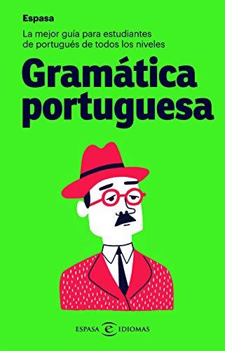 Gramática portuguesa: La mejor guía para estudiantes de portugués de todos los niveles (IDIOMAS)