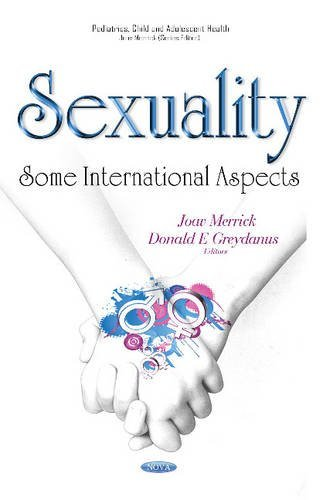 Sexuality: Some International Aspects (Pediatrics, Child and Adolescent Health) by Joav Merrick (2016-04-15) par Joav Merrick