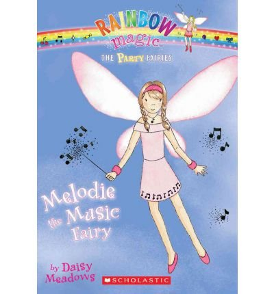 Melodie the music fairy Daisy Meadows ; illustrated by Georgie Ripper.