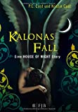 Kalonas Fall: Eine House of Night Story