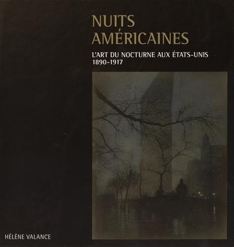 Nuits américaines : L'art du nocturne aux Etats-Unis, 1890-1917