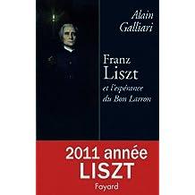 Franz Liszt ou l'Espérance du bon larron (Musique)