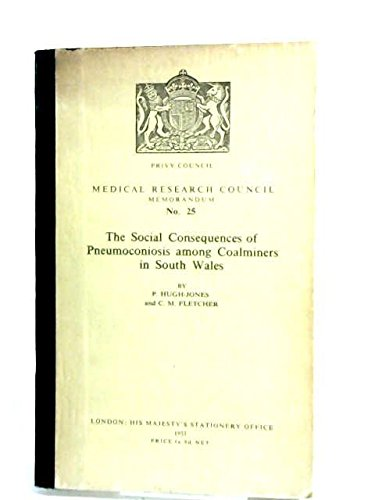 the-social-consequences-of-pneumoconiosis-among-coalminers-in-south-wales-medical-research-council-m
