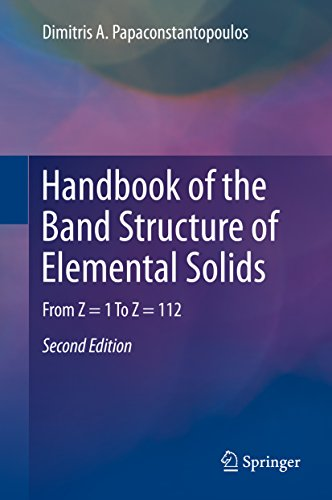 Handbook of the Band Structure of Elemental Solids: From Z = 1 To Z = 112 (English Edition)