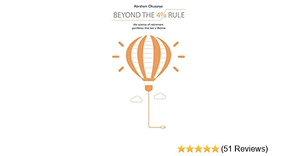 ab38d6edf891 Beyond The 4% Rule: The science of retirement portfolios that last a ...