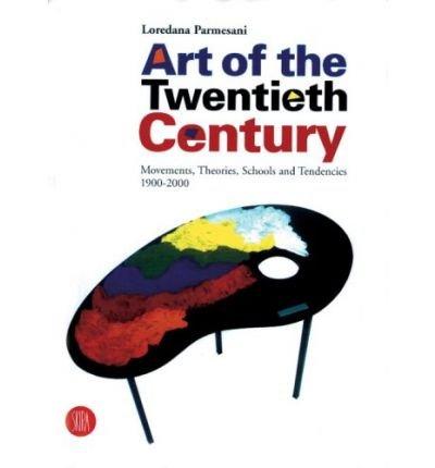 Art of the Twentieth Century: Movements, Theories, Schools and Tendencies 1900-2000 (Hardback) - Common
