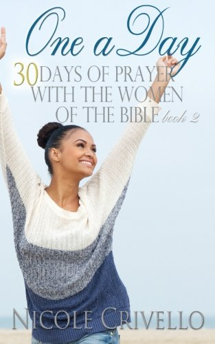 one-a-day-30-days-of-prayer-with-the-women-of-the-bible-volume-2-one-a-day-prayer-books