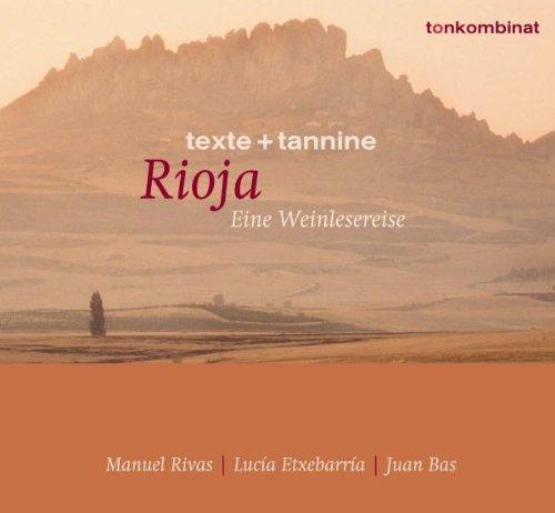 Preisvergleich Produktbild Rioja: Eine Weinlesereise
