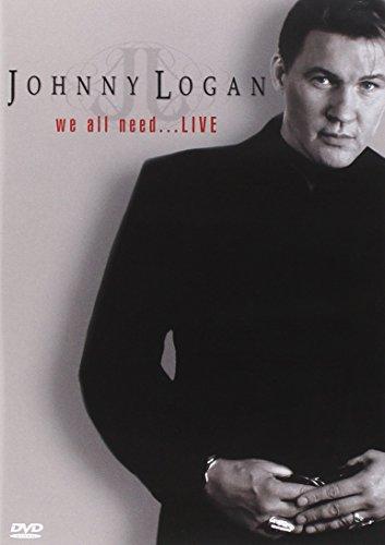 Johnny Logan - We All Need...Live