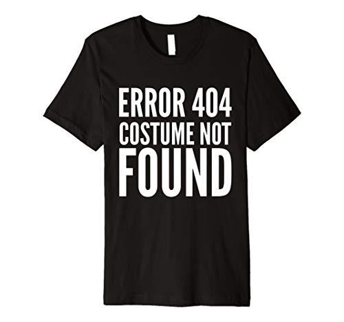 404Error–Kostüm nicht gefunden–Funny T-Shirt Halloween