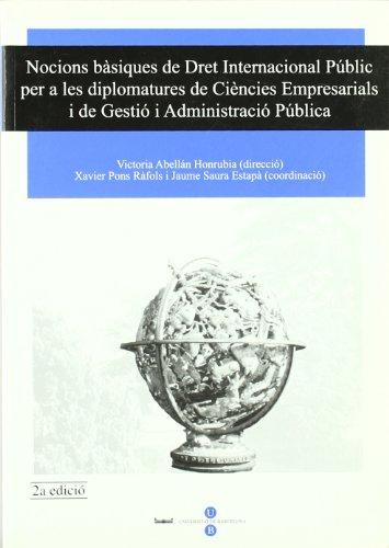 Nocions bàsiques de Dret Internacional Públic per a les diplomatures de Ciències Empresarials i de Gestió i Administració Pública