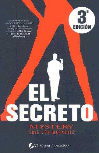 Secreto, el por Erik Von Markovik