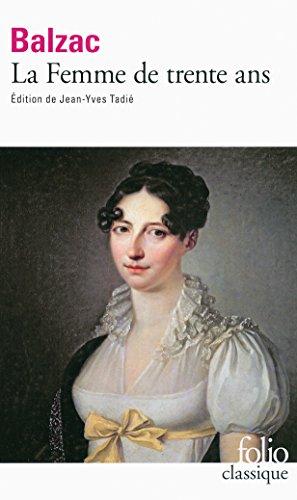 La Femme de trente ans par Honoré de Balzac