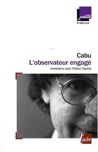 L'observateur engagé par Cabu