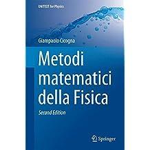 Metodi matematici della Fisica (UNITEXT for Physics)