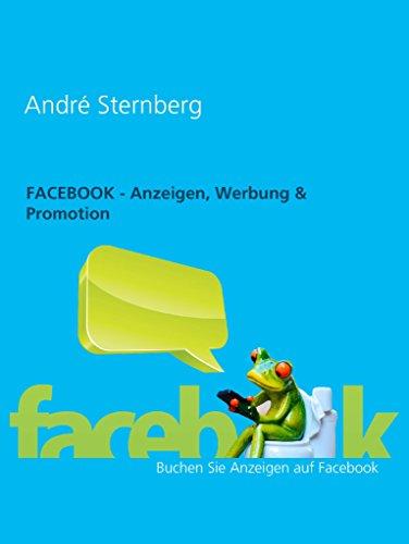 Facebook - Anzeigen, Werbung & Promotion: Buchen Sie Anzeigen auf Facebook - Anzeige Buchen