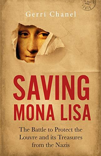 Saving Mona Lisa por Gerri Chanel