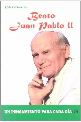366 Textos del Beato Juan Pablo II (Un pensamiento para cada día)