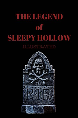 The legend of sleepy hollow – illustrated: -illustrated- The legend of sleepy hollow (English Edition)