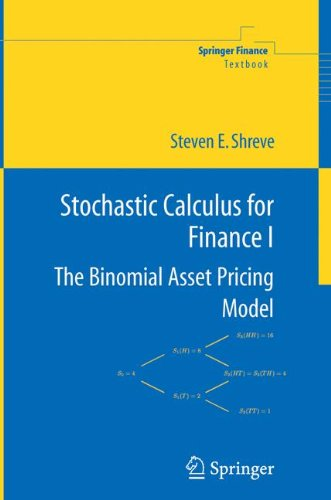Stochastic Calculus for Finance I: The Binomial Asset Pricing Model: Binomial Asset Pricing Model v. 1 (Springer Finance)