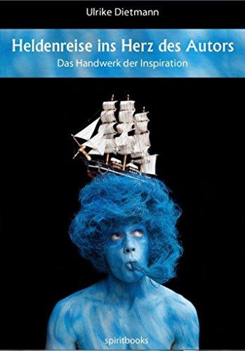 Heldenreise ins Herz des Autors: Das Handwerk der Inspiration