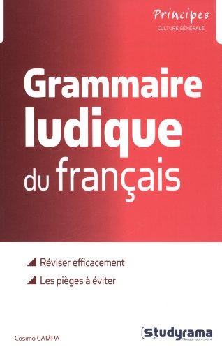 La grammaire ludique. du français