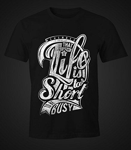 Herren T-Shirt - Life is too Short To be Busy - Moonworks Schwarz