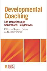 Developmental Coaching (Essential Coaching Skills and Knowledge) Paperback