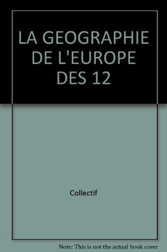 La geographie de l Europe des 12