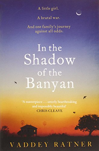 In The Shadow Of The Banyan por Vaddey Ratner