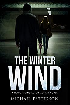The Winter Wind (Detective Steve Murray) by [Patterson, Michael]