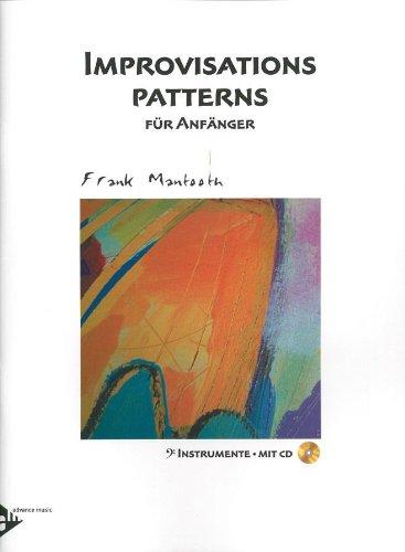 Improvisations Patterns: für Anfänger BC. Melodie-Instrumente (C-Bass) (Posaune/Tuba/Kontrabass). Lehrbuch mit CD.