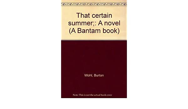 That Certain Summer A Novel A Bantam Book Amazon Burton