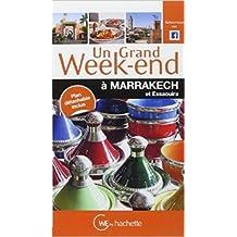 Un Grand Week-End à Marrakech de Collectif ( 4 février 2015 )