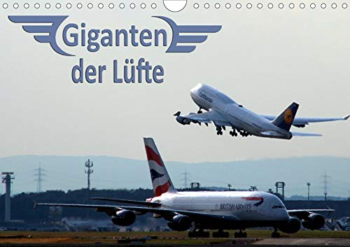 Giganten der Lüfte (Wandkalender 2020 DIN A4 quer): Verkehrsflugzeuge - Faszination Technik vom Jumbo bis zum Airbus A380 (Monatskalender, 14 Seiten ) (CALVENDO Technologie)