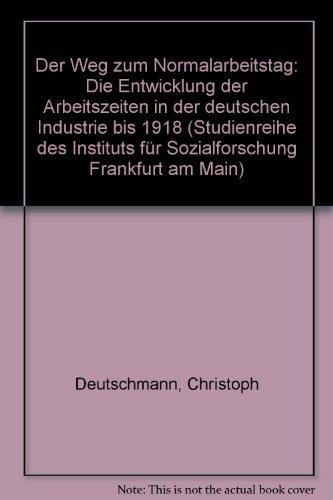 der-weg-zum-normalarbeitstag-die-entwicklung-der-arbeitszeiten-in-der-deutschen-industrie-bis-1918-s